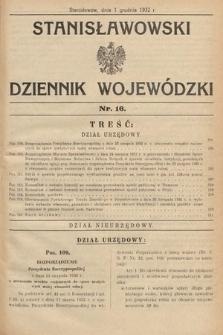 Stanisławowski Dziennik Wojewódzki. 1932, nr16