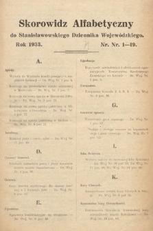 Stanisławowski Dziennik Wojewódzki. 1933, skorowidz alfabetyczny