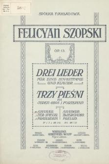 Drei Lieder : für eine Singstimme und Klavier. Op. 13 [nr 1], Ahasver
