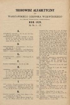 Warszawski Dziennik Wojewódzki : dla obszaru Województwa Warszawskiego. 1929, skorowidz alfabetyczny