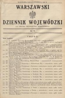 Warszawski Dziennik Wojewódzki : dla obszaru Województwa Warszawskiego. 1929, nr6